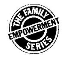 THE FAMILY EMPOWERMENT SERIES