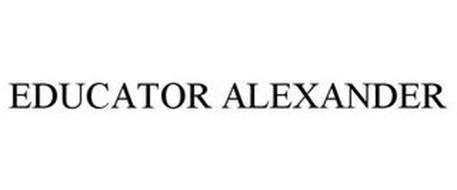 EDUCATOR ALEXANDER
