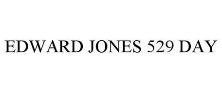 EDWARD JONES 529 DAY