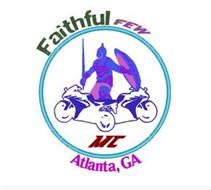 FAITHFUL FEW MC ATLANTA, GA