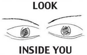 LOOK INSIDE YOU