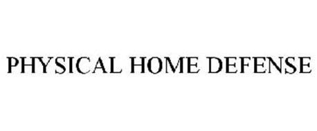 PHYSICAL HOME DEFENSE