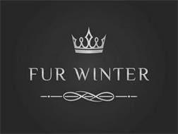 FUR WINTER
