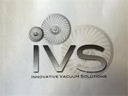 IVS, INNOVATIVE VACUUM SOLUTIONS