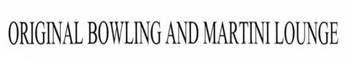 ORIGINAL BOWLING AND MARTINI LOUNGE