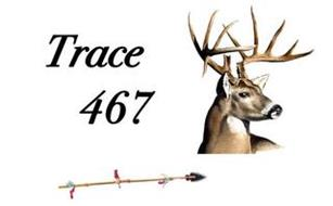 TRACE 467