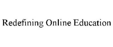 REDEFINING ONLINE EDUCATION