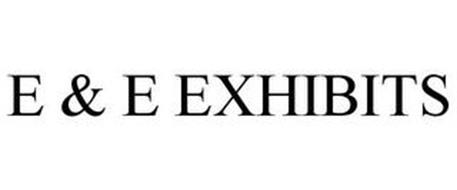E & E EXHIBITS