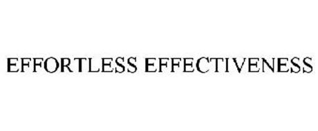 EFFORTLESS EFFECTIVENESS