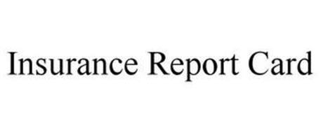 INSURANCE REPORT CARD