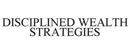 DISCIPLINED WEALTH STRATEGIES