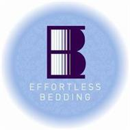 EB EFFORTLESS BEDDING