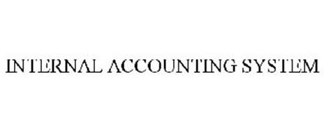 INTERNAL ACCOUNTING SYSTEM