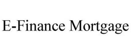 E-FINANCE MORTGAGE