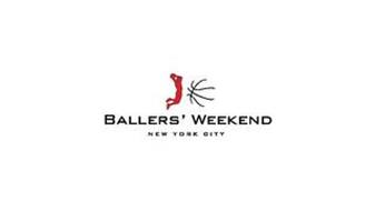 BALLERS WEEKEND NEW YORK CITY