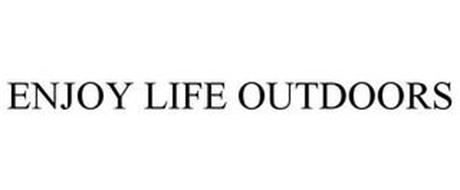 ENJOY LIFE OUTDOORS