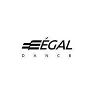 E ÉGAL DANCE