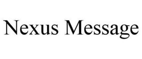 NEXUS MESSAGE