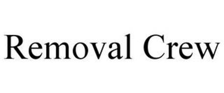 REMOVAL CREW