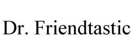 DR. FRIENDTASTIC
