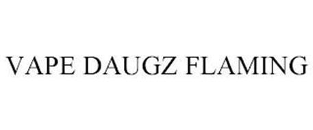 VAPE DAUGZ FLAMING