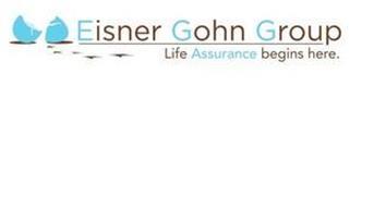 EISNER GOHN GROUP LIFE ASSURANCE BEGINSHERE.