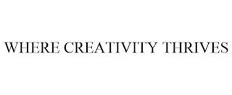WHERE CREATIVITY THRIVES