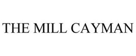 THE MILL CAYMAN