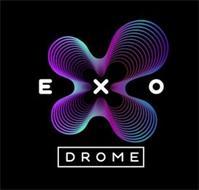 EXO DROME