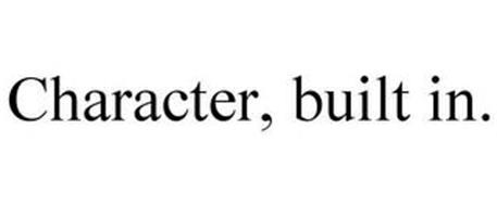 CHARACTER, BUILT IN.