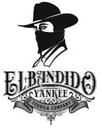 EL BANDIDO YANKEE TEQUILA COMPANY