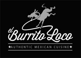 EL BURRITO LOCO AUTHENTIC MEXICAN CUISINE