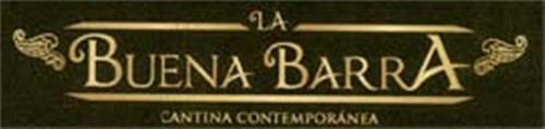 LA BUENA BARRA CANTINA CONTEMPORANEA