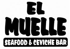 EL MUELLE SEAFOOD & CEVICHE BAR