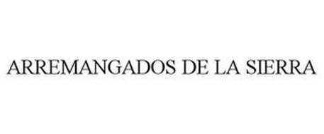 ARREMANGADOS DE LA SIERRA