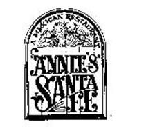 ANNIE'S SANTA FE A MEXICAN RESTAURANT