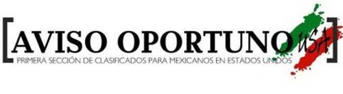 [AVISO OPORTUNO USA]PRIMERA SECCIÓN DE CLASIFICADOS PARA MEXICANOS EN ESTADOS UNIDOS