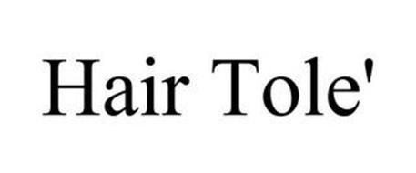 HAIR TOLE'