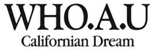 WHO.A.U CALIFORNIAN DREAM