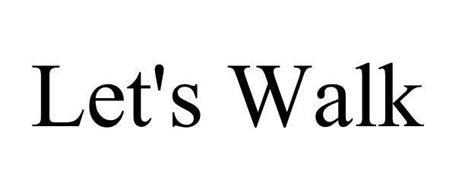 LET'S WALK