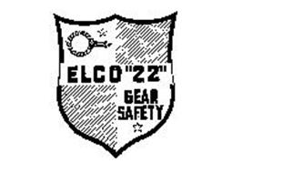 """ELCO """"22"""" GEAR SAFETY"""