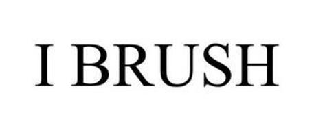 I BRUSH