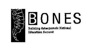BONES BUILDING OSTEOPOROSIS NATIONAL EDUCATION SUMMIT
