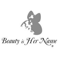 BEAUTY IS HER NAME