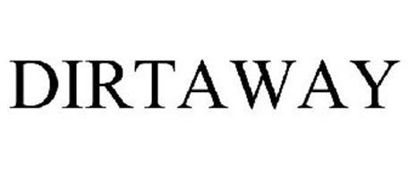 DIRTAWAY