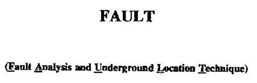 FAULT (FAULT ANALYSIS AND UNDERGROUND LOCATION TECHNIQUE)