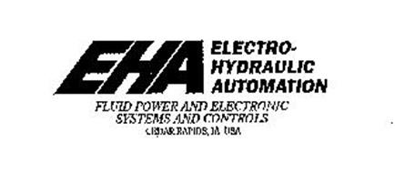 EHA ELECTRO-HYDRAULIC AUTOMATION FLUID POWER AND ELECTRONIC SYSTEMS AND CONTROLS CEDAR RAPIDS, IA USA
