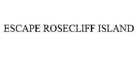 ESCAPE ROSECLIFF ISLAND