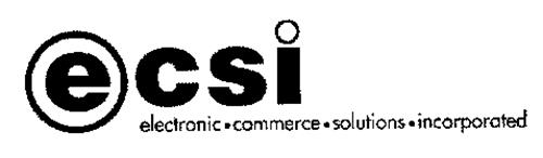 E CSI ELECTRONIC COMMERCE SOLUTION INCORPORATED