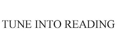 TUNE INTO READING